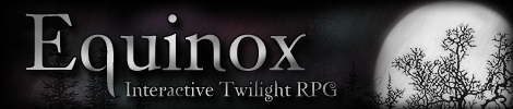 Equinox :: Interactive twilight RPG